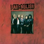 Bad English リマスター盤の発売決定